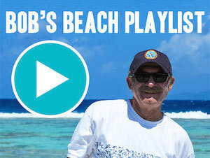 Bob's Beach Playlist